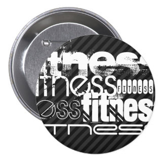 Fitness; Black & Dark Gray Stripes Button