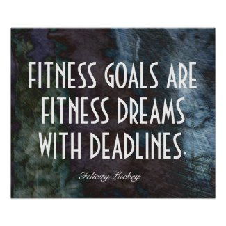 Fitness Dreams and Fitness Goals Posters