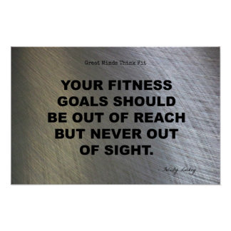 Fitness Goals: Never Out of Sight! Print