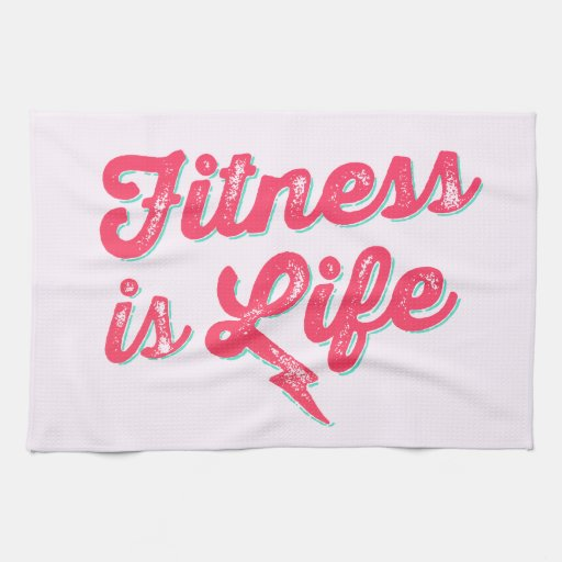 Life Fitness Towel: Fitness Is Life Hot Pink Fitness Motivation Kitchen Towel