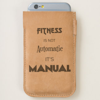 Fitness is not automatic It's manual phone pouch