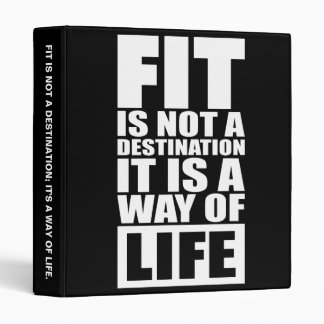 Fitness Motivation - Fit Is Not A Destination Binder