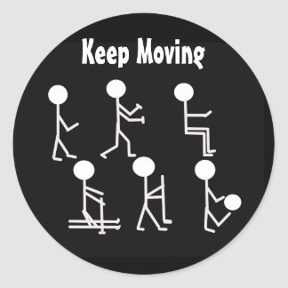 Fitness Motivation - Keep Moving Classic Round Sticker