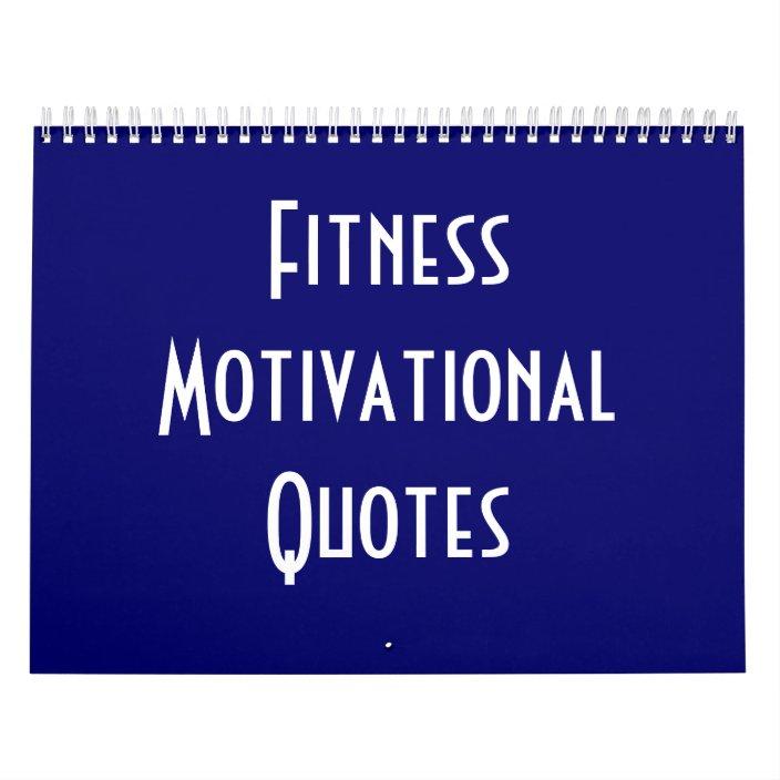 Fitness Motivational Quotes Calendar Zazzle Com