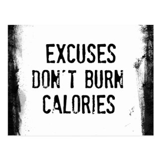 Fitness Quote. Excuses Don't Burn Postcards