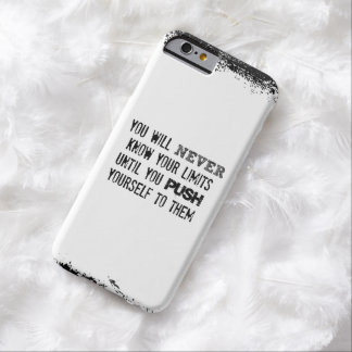Fitness Quote; You will never know your Limits Barely There iPhone 6 Case