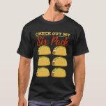 FITNESS: Taco Six Packs T-Shirt