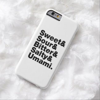 Five Basic Tastes Barely There iPhone 6 Case