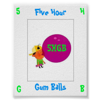 Five Hour Gum Balls Poster