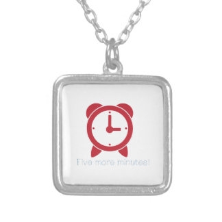 Five More Minutes Necklace