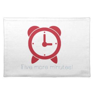 Five More Minutes Cloth Place Mat