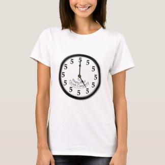 FIVE O'CLOCK CLOCK T-Shirt