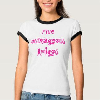 Five Outrageous Amigos Katie T-Shirt
