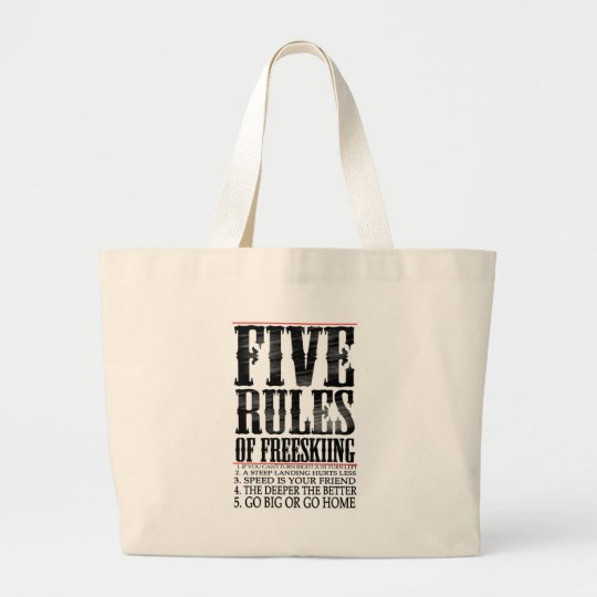 five rules of freeskiing large tote bag