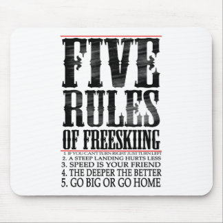five rules of freeskiing mouse pad