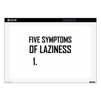 Five Symptoms Laziness Skin For Laptop