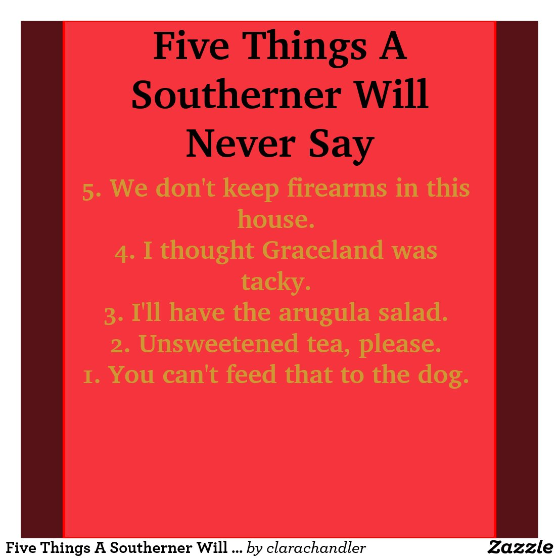 Never Say To A Southerner
