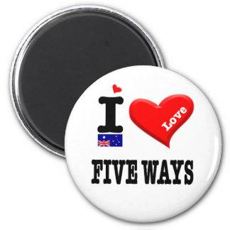 FIVE WAYS - I Love Magnet