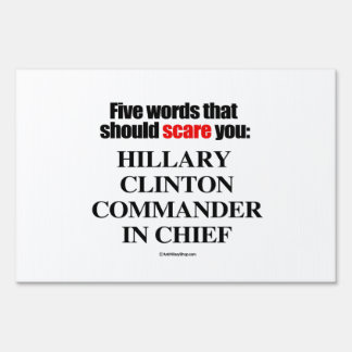 Five words that should scare you lawn sign
