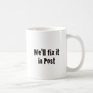 Fix It In Post Mugs