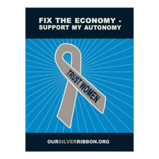 Fix the Economy - Support My Autonomy Posters