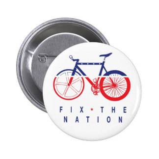 FIX THE NATION BADGE 2 INCH ROUND BUTTON