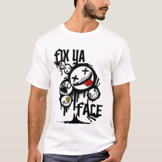 FIX YA FACE (ALL WHITE) T-Shirt