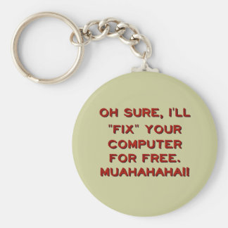 Fix Your Computer For Free? Basic Round Button Keychain