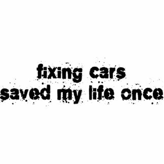 Fixing Cars Saved My Life Once Photo Sculpture Ornament