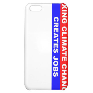 Fixing Climate Change Creates Jobs iPhone 5C Cover