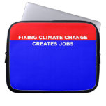 Fixing Climate Change Creates Jobs Laptop Sleeve