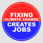 Fixing Climate Change Creates Jobs Classic Round Sticker