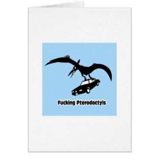 FKN Pterodactyl Greeting Card