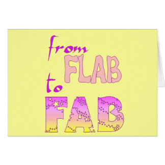 Flab to Fab Card