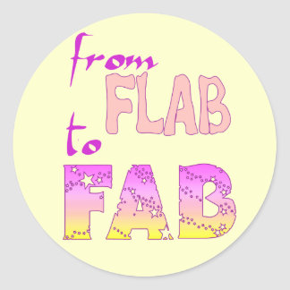 Flab to Fab Classic Round Sticker