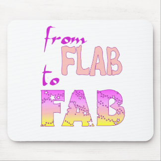 Flab to Fab Mouse Pad
