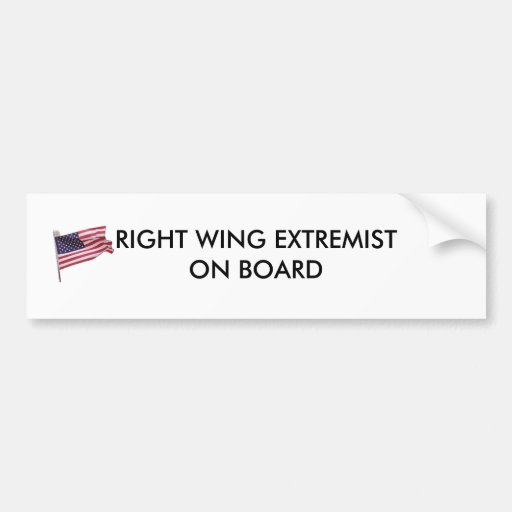 flag2, RIGHT WING EXTREMIST ON BOARD Car Bumper Sticker