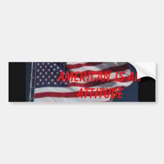 flag, American is an Attitude Bumper Sticker