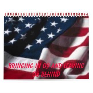 flag, bringing in 09 and leaving 08 behind calendar