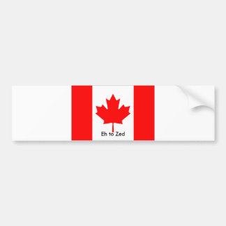 flag_canada, Eh to Zed Bumper Sticker