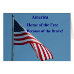 Flag, Home of the Free! Greeting Card