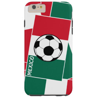 Flag of Mexico Football Tough iPhone 6 Plus Case