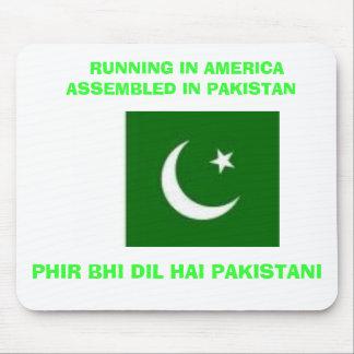 FLAG, PHIR BHI DIL HAI PAKISTANI,   RUNNING IN ... MOUSE PAD