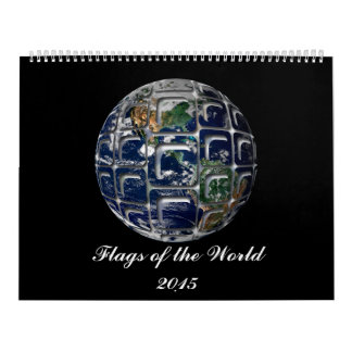 Flags of the World Wall Calendar 2015