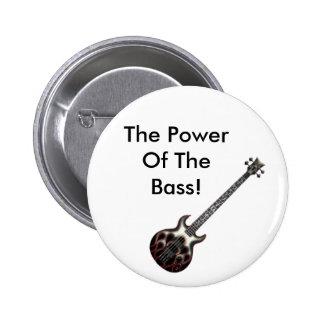 ¡Flame_Bass, el poder del bajo! Pin Redondo De 2 Pulgadas