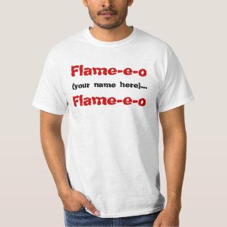 Flame-e-o, (your name here)..., Flame-e-o Tee Shirt