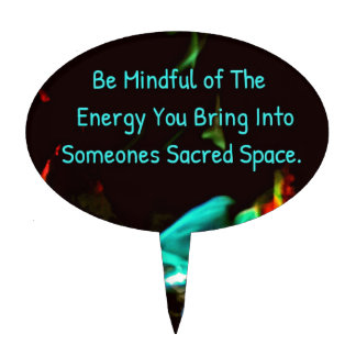 Flame of Energy Mindfulness Sacred Space Quote Cake Topper