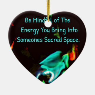 Flame of Energy Mindfulness Sacred Space Quote Ceramic Ornament