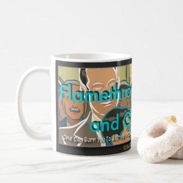 "flamethrowers ""Flamethrower Mommy and Ghost Dad"" Coffee Mug"