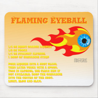 Flaming Eyeball Drink Recipe Mouse Pad